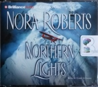 Northern Lights written by Nora Roberts performed by Gary Littman on CD (Abridged)